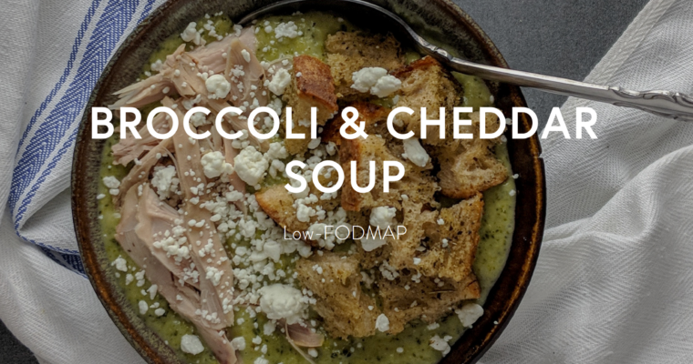 Low-FODMAP Broccoli and Cheddar Soup